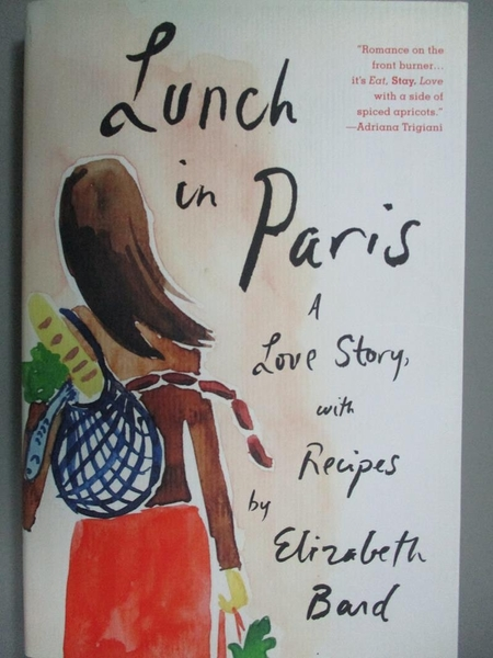 【書寶二手書T8/傳記_KIF】Lunch in Paris-A Love Story, With Recipes_El