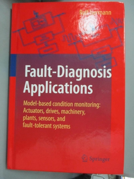 【書寶二手書T1/大學理工醫_YCI】Fault-Diagnosis Applications-Model..._Isermann
