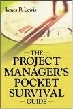 二手書博民逛書店 《The Project Manager's Pocket Survival Guide》 R2Y ISBN:0071416218│精平裝:平裝本