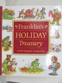 【書寶二手書T1/原文小說_EFA】Franklin's Holiday Treasury_Bourgeois