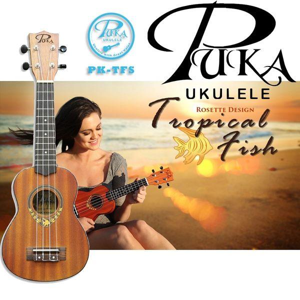【非凡樂器】PUKA Tropical Fish 熱帶魚系列 PK-TFS 21吋烏克麗麗