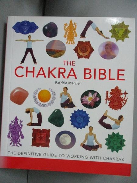 【書寶二手書T5/體育_JET】The Chakra Bible: The Definitive Guide to Working with Chakras_Mercier, Patricia