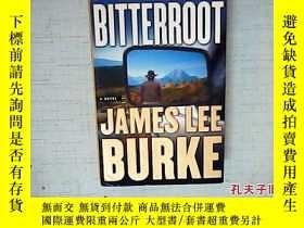 二手書博民逛書店Bitterroot罕見James Lee Burke 著 英文