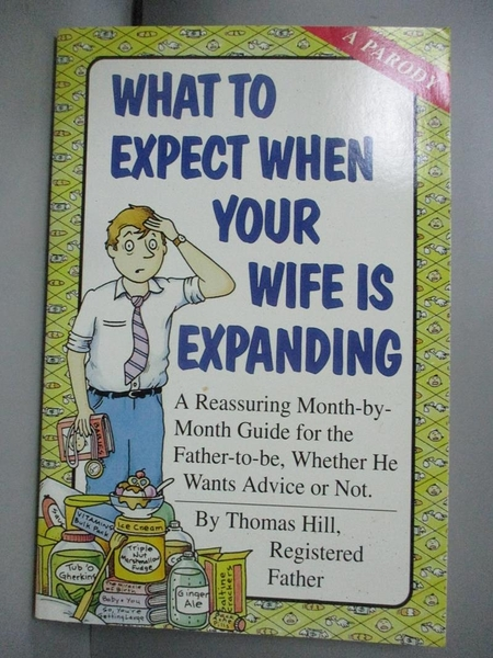 【書寶二手書T4/原文小說_E6A】What to Expect When Your Wife Is Expanding_Hill, Thomas/ Merrell, Patrick (ILT)