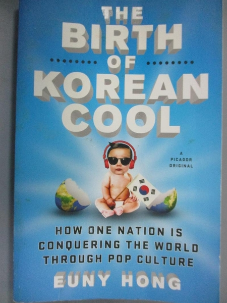 【書寶二手書T1/歷史_OBQ】The Birth of Korean Cool: How One Nation Is…