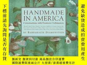 二手書博民逛書店Handmade罕見in America : Conversations with Fourteen Craftm