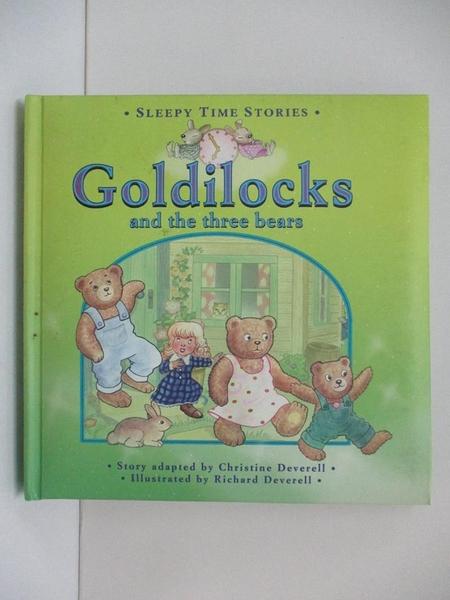 【書寶二手書T1/少年童書_DRX】Goldilocks And The Three Bears Sleepy Time Stories_Richard Deverell