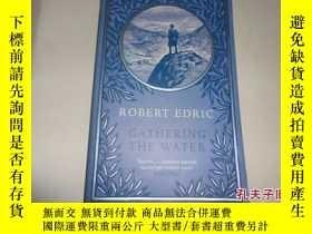 二手書博民逛書店ROBERT罕見EDRIC:GATHERING THE WATE
