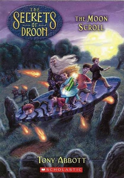 Secrets of Droon, No.15: The Moon Scroll