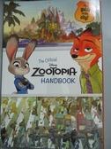 【書寶二手書T1/兒童文學_MCR】The Official Zootopia Handbook: Your Guide to..._Francis