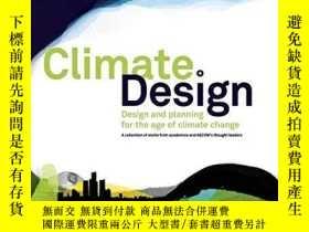 二手書博民逛書店Climate:罕見Design: Design and Pla