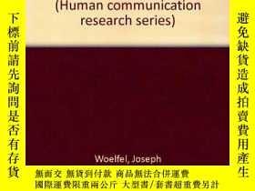 二手書博民逛書店The罕見Measurement Of Communication ProcessesY255562 Jose
