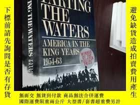 二手書博民逛書店Parting罕見the Waters: America in the King Years 1954-63 by