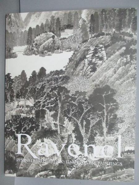 【書寶二手書T6/收藏_EQM】Ravenel_Refined Brushwork:Fine Chinese Paint