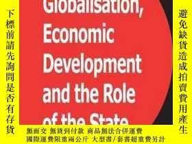 二手書博民逛書店Globalization,罕見Economic Development And The Role Of The