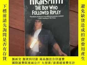 二手書博民逛書店The罕見Boy Who Followed RipleyY382
