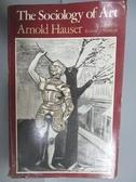 【書寶二手書T3/藝術_QFT】The Sociology of Art_Arnold Hauser