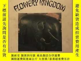 二手書博民逛書店【罕見】The Flowery Kingdom《來自美麗的國度: