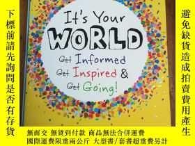 二手書博民逛書店It s罕見Your World: Get Informed,