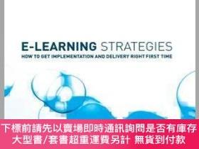 二手書博民逛書店預訂E-Learning罕見Strategies - How To Get Implementation & De