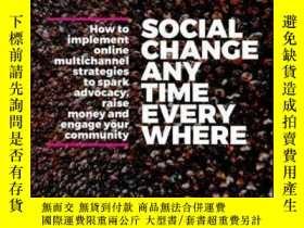 二手書博民逛書店Social罕見Change Anytime Everywhere: How to Implement Onlin