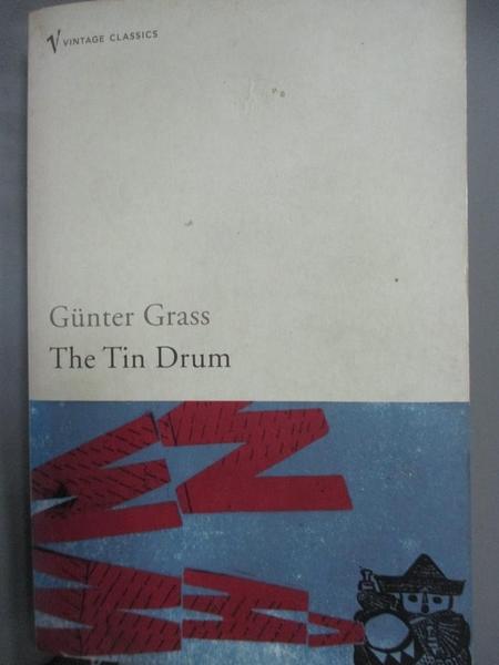 【書寶二手書T7/原文小說_LEB】The Tin Drum_Günter Grass