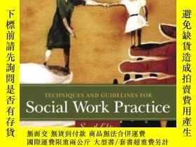 二手書博民逛書店Techniques罕見And Guidelines For Social Work PracticeY466