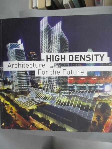 【書寶二手書T1/建築_YES】High density edition 2010―architecture for the futu_エデュアルド・ブロート