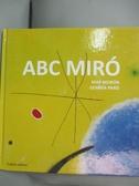 【書寶二手書T8/兒童文學_ODU】ABC Miro