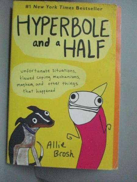 【書寶二手書T1/原文小說_NDG】Hyperbole and a Half-Unfortunate Situati..._Brosh