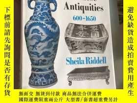 二手書博民逛書店記年款中國古董罕見dated chinese antiquities 600-1650年 有年 識的古董Y66