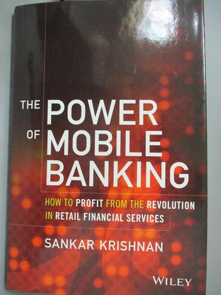 【書寶二手書T1/大學商學_ZIA】The Power of Mobile Banking: How to Profit…