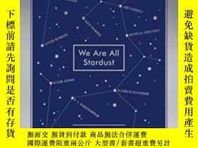 二手書博民逛書店We罕見Are All StardustY364682 Stefan Klein The Experiment