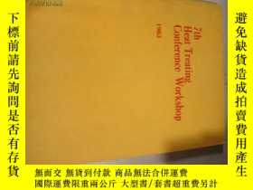二手書博民逛書店7TH罕見HEAT TREATING CONFERENCE WO