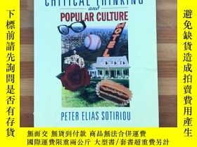 二手書博民逛書店Critical罕見Thinking and Popular CultureY358478 Peter Eli
