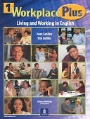 二手書博民逛書店《Workplace Plus: Living and Working in English》 R2Y ISBN:0130271802
