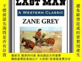 二手書博民逛書店To罕見the Last ManY410016 Zane Grey Start Publishing ...