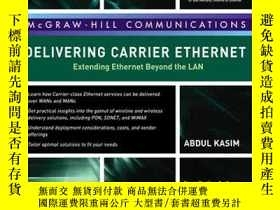 二手書博民逛書店Delivering罕見Carrier EthernetY255562 Kasim, Abdul  Howar