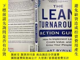 二手書博民逛書店The罕見Lean Turnaround Action Guide How to Implement Lean,