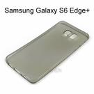 超薄透明軟殼 [透灰] Samsung G9287 Galaxy S6 Edge Plus