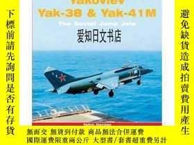 二手書博民逛書店【罕見】Yakovlev Yak-36, Yak-38 and Yak-41;2008年出版Y175576 G
