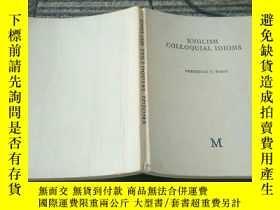 二手書博民逛書店ENGLISH罕見COLLOQUIAL IDIOMS英文通俗成語