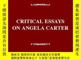 二手書博民逛書店Critical罕見Essays On Angela Carter-安吉拉·卡特評論文章Y436638 Lin