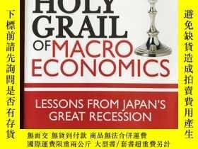 二手書博民逛書店The罕見Holy Grail of Macroeconomic