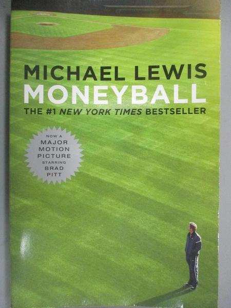 【書寶二手書T1/體育_LAW】Moneyball: The Art of Winning an Unfair Game_Lewis, Michael