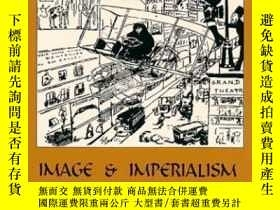 二手書博民逛書店Image罕見And Imperialism In The Ottoman Revolutionary Press