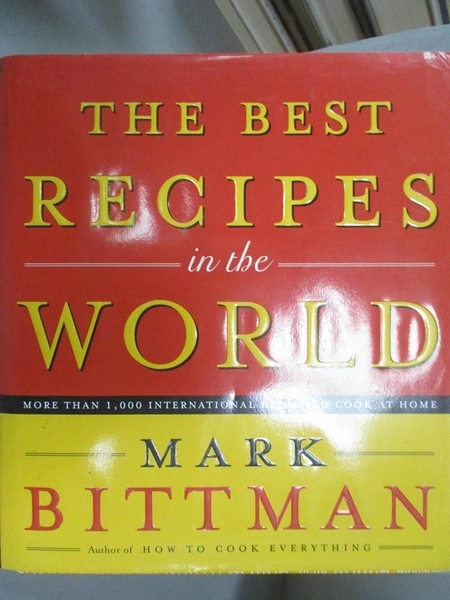 【書寶二手書T2/餐飲_GML】The Best Recipes in the World_Bittman, Mark