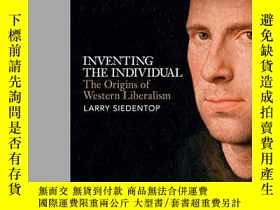 二手書博民逛書店Inventing罕見The IndividualY256260 Larry Siedentop Allen