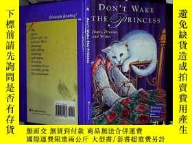 二手書博民逛書店DON'T罕見WAKE THE PRINCESSY180897