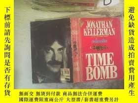二手書博民逛書店JONATHAN罕見KELLERMAN TIME BOMB 喬納森凱勒曼定時炸彈Y261116
